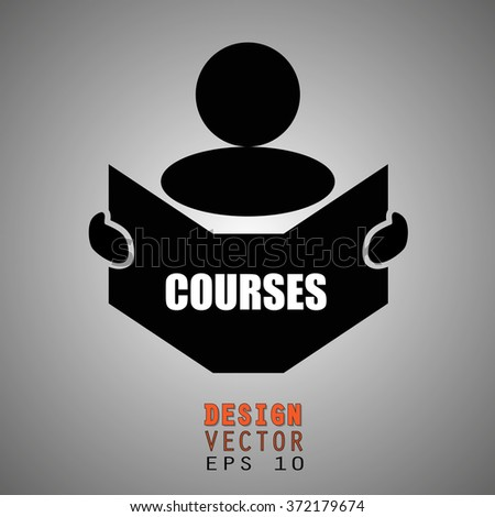 New concept of COURSES symbol : Book, Magazine, Ebook reader, student, teacher, tutor with hands symbol. Silhouette of a man holding a book with inscriptions. Vector illustration EPS 10 - stock vector