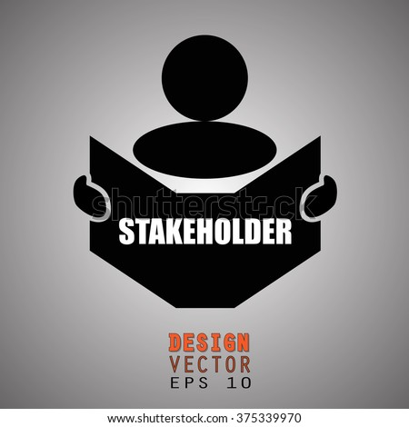 New concept of STAKEHOLDER symbol : Book, Magazine, Ebook reader, student, teacher, tutor with hands symbol. Silhouette of a man holding a book with inscriptions. Vector illustration EPS 10  - stock vector