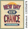 New Day, new chance - vector illustration. - stock photo