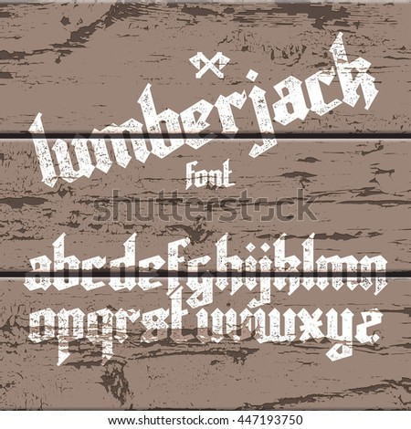 new modern custom gothic alphabet font. vector font set on old wood background - stock vector
