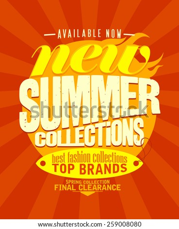 New summer collections available now design. - stock vector