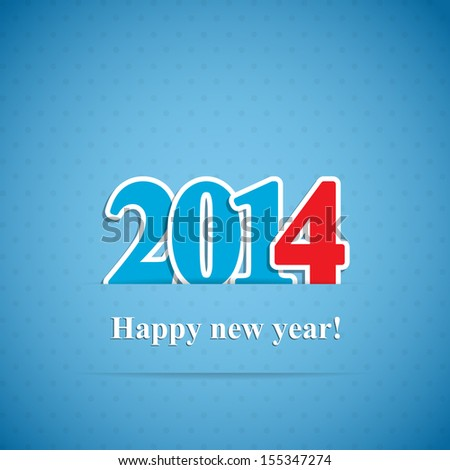 "New year background with the inscription ""2014"" Vector illustration. Eps10."
