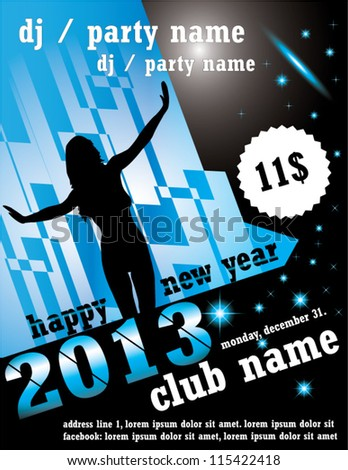 New year 2013 club party flyer, poster. EPS10 vector illustration, text converted to outlines - stock vector