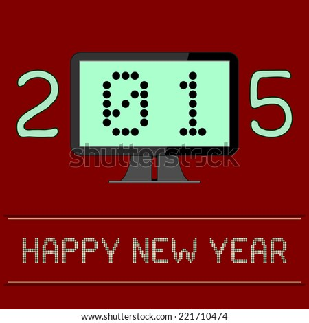 New Year 2015 Digital Age - An illustration of the New Year 2015 as a digital age year. The zero and one of the year 2015 are shown as binary numbers displayed on a computer screen. - stock vector