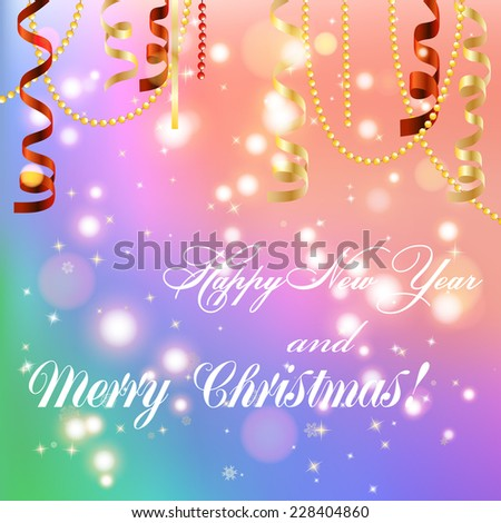 New year greeting card, Christmas bow and ribbon. Happy New Year and Merry Christmas. Xmas Decorations. Sparkles and bokeh. Shiny and glowing. Holiday Design for New Year Greeting Card. Vector. - stock vector