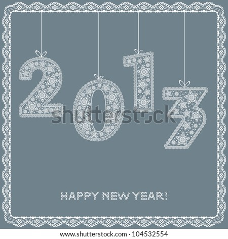 New 2013 year greeting card with lace ribbon - stock vector