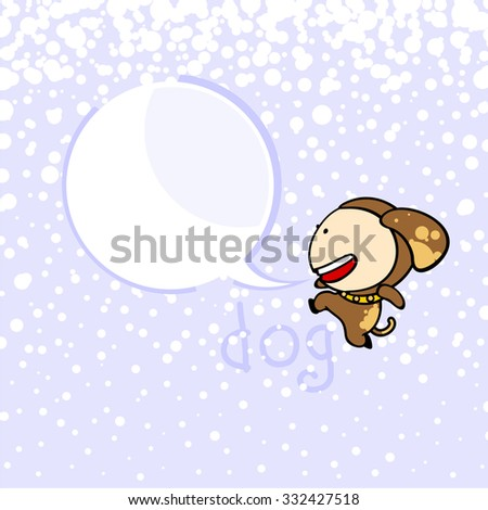 New year greeting card with the Dog and speech bubble window for your text - stock vector