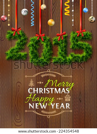 New Year 2015 of twigs like christmas decoration. Christmas congratulation against wood background. Vector illustration for new year's day, christmas, winter holiday, new year's eve, silvester, etc - stock vector