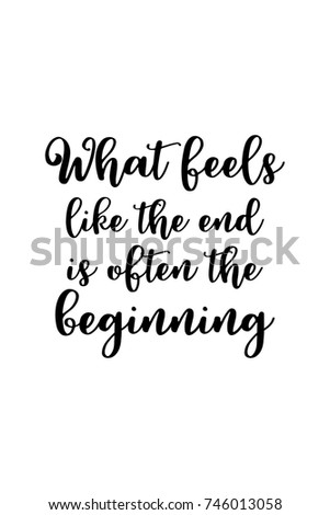 Feels Like The End Quotes
