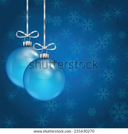 New Year's and Christmas background with blue Christmas tree balls and snowflakes - stock vector