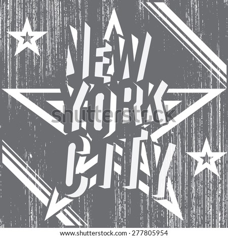 New York City grunge typography poster, t-shirt Printing design, vector Badge Label. - stock vector