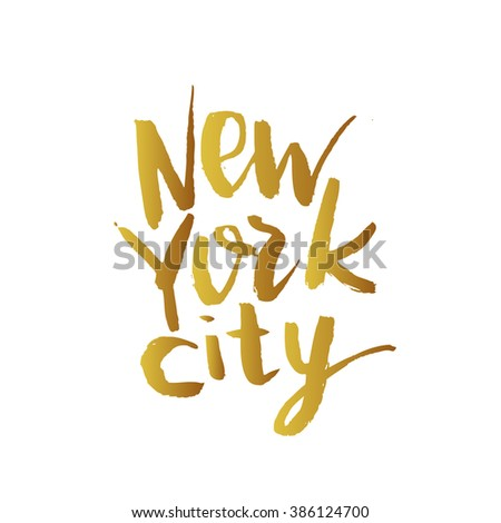 New York city. Hand drawn. Brush lettering. Gold colors - stock vector