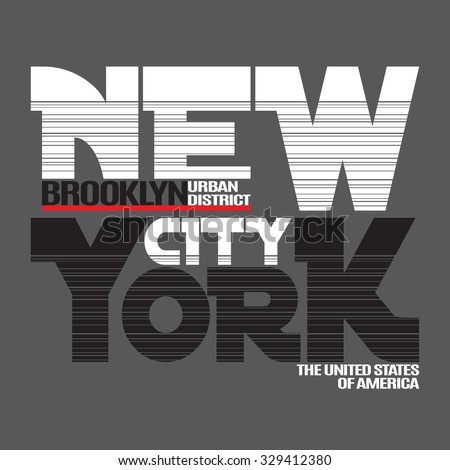 New York city Typography Graphics. Fashion stylish printing design for sportswear apparel. NY original wear. Brooklyn district of NYC. Concept in modern style for different print production. Vector - stock vector