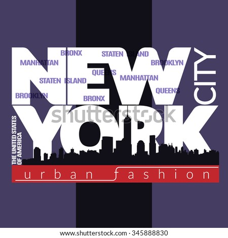 New York city Typography Graphics. Fashion stylish printing design for sportswear apparel. NYC original wear. Concept in modern graphic style for print production. Skyline of Manhattan. Vector - stock vector