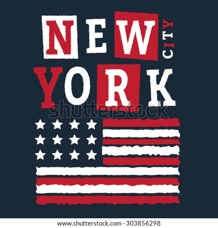 New York city typography, t-shirt graphics, vectors, america flag  - stock vector