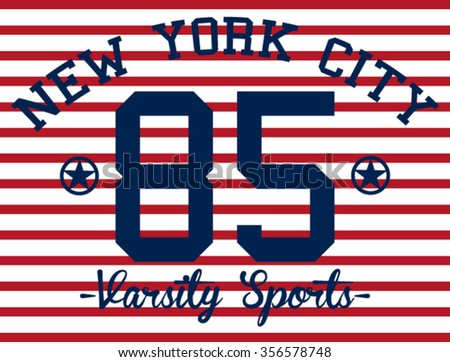 New York City Varsity Sport  vector print and varsity. For t-shirt or other uses in vector.T shirt graphic