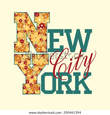 New York fashion design print for t-shirt, floral style font. Vector - stock vector