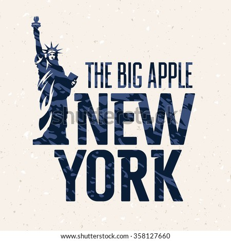 New York vintage textured typography. T shirt apparel fashion print. Grunge background. Statue of Liberty - stock vector