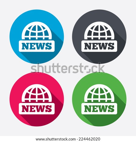 News sign icon. World globe symbol. Circle buttons with long shadow. 4 icons set. Vector - stock vector