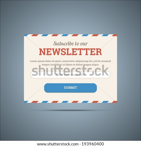 Newsletter subscribe form for web and mobile. Vector illustration in EPS10. - stock vector