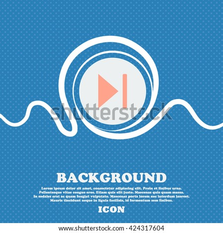 next track  sign icon. Blue and white abstract background flecked with space for text and your design. Vector illustration - stock vector
