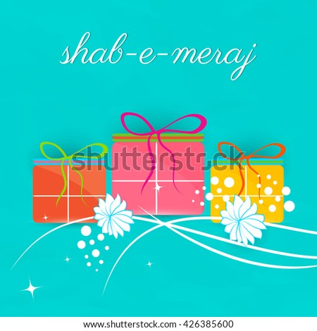 nice and beautiful vector abstract for Shab e Miraj with nice and creative gifts illustration in a textured background.