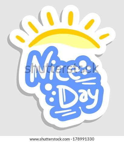 Nice day - stock vector
