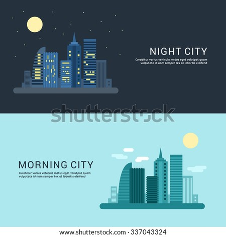 Night City and Morning City. Flat Style Vector Conceptual Illustration for Web Banners or Promotional Materials