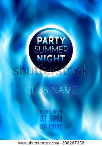 Night club colorful flyer template. Summer night party poster. Abstract blue burning fire flames. Blazing background. Vector illustration  - stock vector