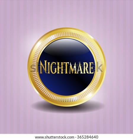 Nightmare golden emblem or badge - stock vector