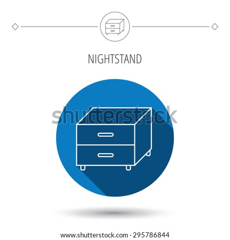 Nightstand icon. Bedroom furniture sign. Blue flat circle button. Linear icon with shadow. Vector