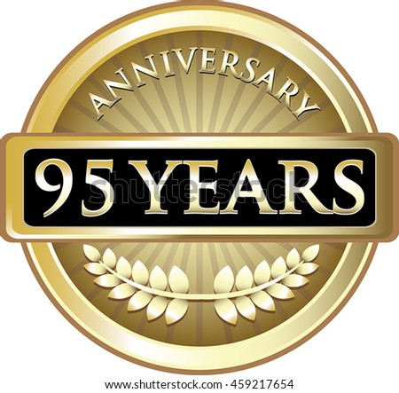 Ninety Five Years Anniversary Gold Label