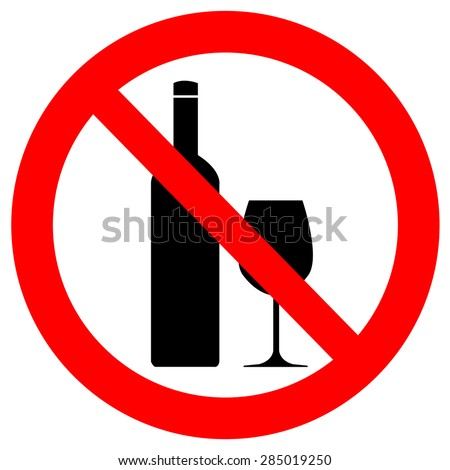 No alcohol drinks,prohibits sign - stock vector
