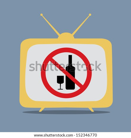 No alcohol sign on tv vector - stock vector