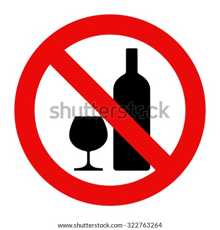 No alcohol sign. Warning sign isolated on white background - stock vector