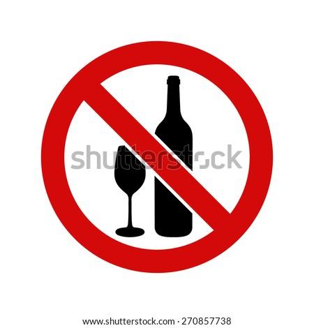No alcohol, warning sign, vector illustration - stock vector