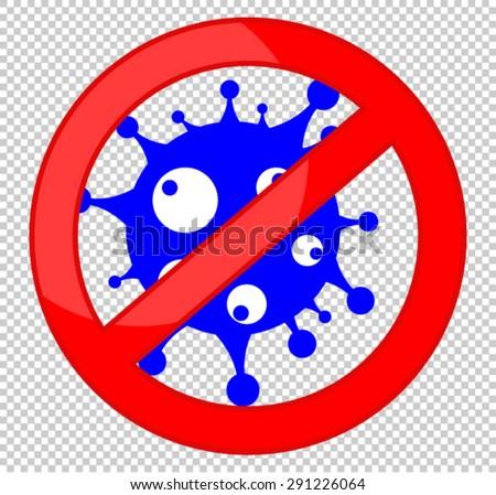 NO bacteria, SIGN - stock vector