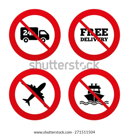 No, Ban or Stop signs. Cargo truck and shipping icons. Shipping and free delivery signs. Transport symbols. 24h service. Prohibition forbidden red symbols. Vector - stock vector
