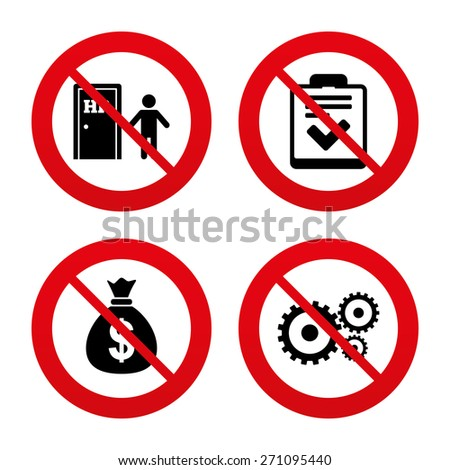 No, Ban or Stop signs. Human resources icons. Checklist document sign. Money bag and gear symbols. Man at the door. Prohibition forbidden red symbols. Vector - stock vector
