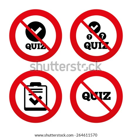 No, Ban or Stop signs. Quiz icons. Checklist with check mark symbol. Survey poll or questionnaire feedback form sign. Prohibition forbidden red symbols. Vector - stock vector