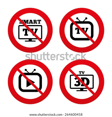 No, Ban or Stop signs. Smart 3D TV mode icon. Widescreen symbol. Retro television and TV table signs. Prohibition forbidden red symbols. Vector - stock vector