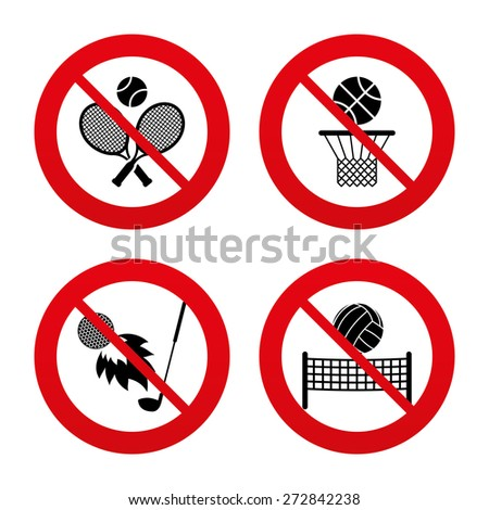 No, Ban or Stop signs. Tennis rackets with ball. Basketball basket. Volleyball net with ball. Golf fireball sign. Sport icons. Prohibition forbidden red symbols. Vector - stock vector