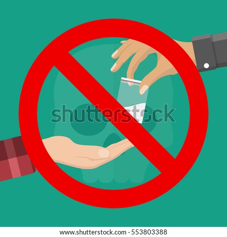 No drugs concept. Reject drugs offer. Hand with drugs and the sign ban. Vector illustration in flat style.
