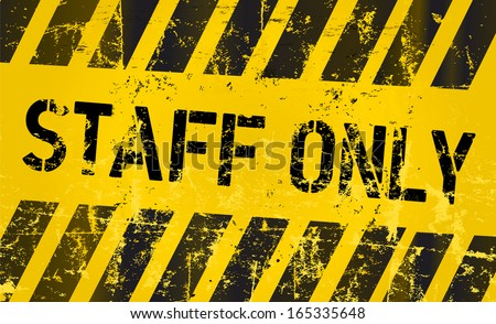 No entry, staff only sign, vector Illustration