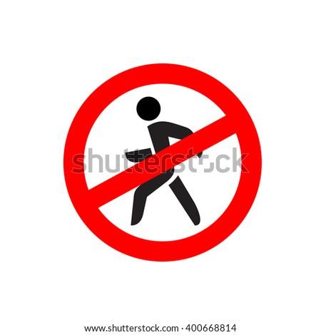 No entry symbol. Stop no walking pedestrian warning sign. No move left. - stock vector