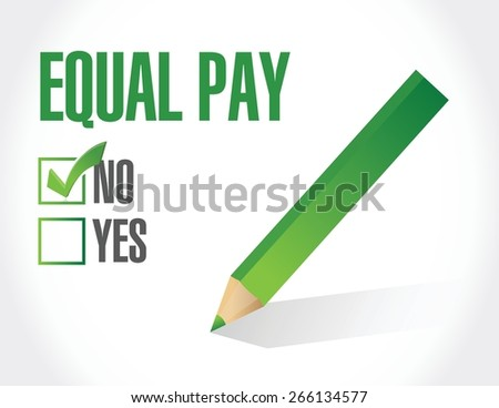 no equal pay check mark sign illustration design over white