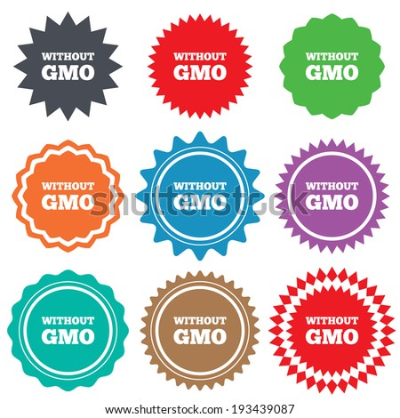 No GMO sign icon. Without Genetically modified food. Stop GMO. Stars stickers. Certificate emblem labels. Vector