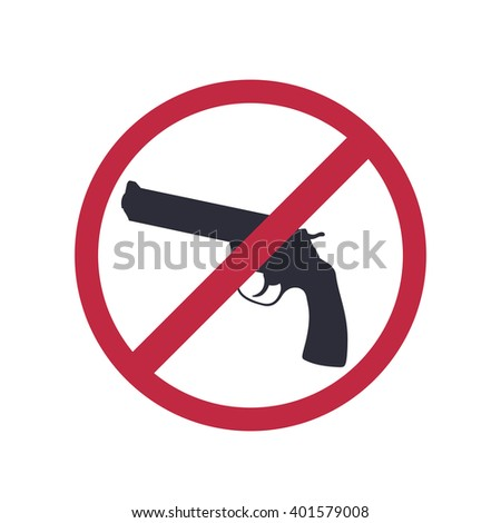 no guns allowed, no weapons sign with revolver, gun silhouette, vector illustration - stock vector