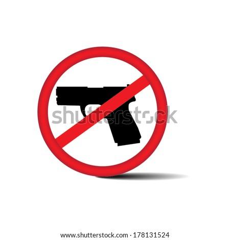 No guns allowed sign - vector illustration.  - stock vector