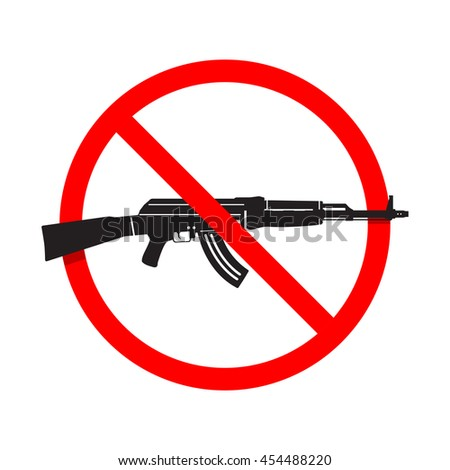 No Guns or Weapons Sign. AK47 rifle - stock vector